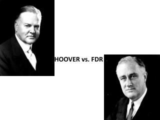 HOOVER vs. FDR