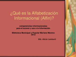 Qu  es la Alfabetizaci n Informacional Alfin