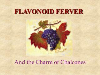 FLAVONOID FERVER
