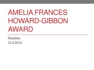 Amelia Frances Howard-Gibbon Award