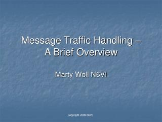 message traffic handling    a brief overview