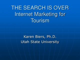 the search is over internet marketing for tourism