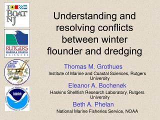 Understanding and resolving conflicts between winter flounder and dredging