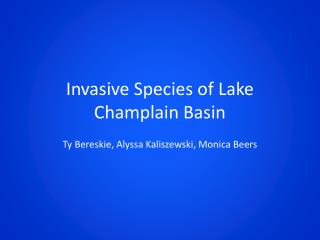 Invasive Species of Lake Champlain Basin