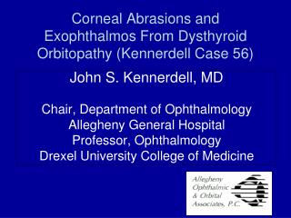 Corneal Abrasions and Exophthalmos From Dysthyroid Orbitopathy Kennerdell Case 56