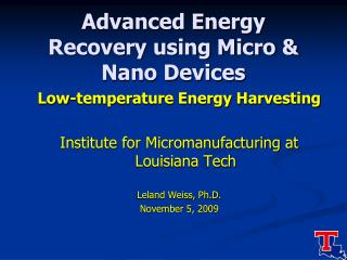 Advanced Energy Recovery using Micro  Nano Devices