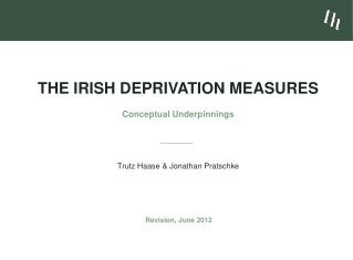 The Irish Deprivation Measures  Conceptual Underpinnings