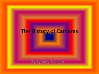 The History of Cameras
