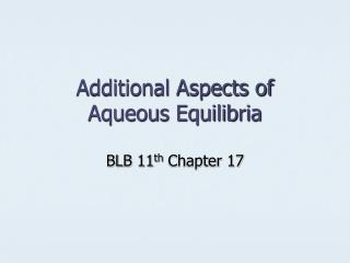additional aspects of aqueous equilibria