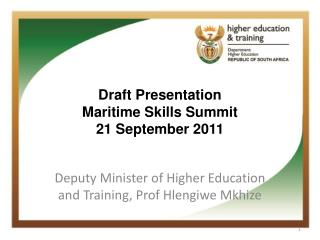 Draft Presentation Maritime Skills Summit 21 September 2011