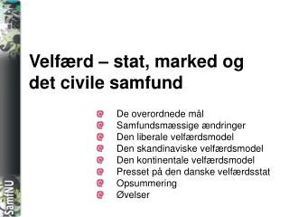 Velf rd   stat, marked og det civile samfund