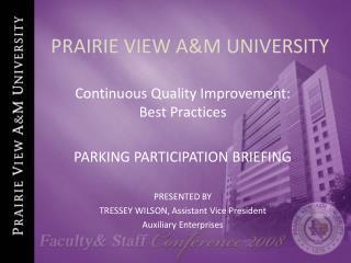PRAIRIE VIEW AM UNIVERSITY