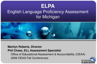 ELPA English Language Proficiency Assessment for Michigan