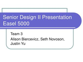 Senior Design II Presentation Easel 5000