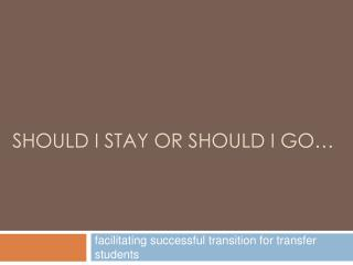 Facilitating successful transition for transfer students