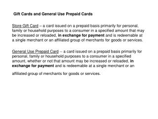 Gift Cards and General Use Prepaid Cards