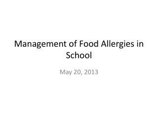 Management of Food Allergies in School