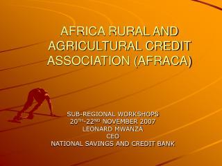 AFRICA RURAL AND AGRICULTURAL CREDIT ASSOCIATION AFRACA