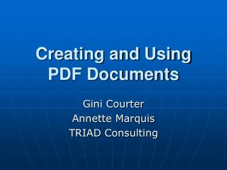 Creating and Using PDF Documents