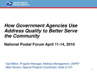 how government agencies use address quality to better serve  the community  national postal forum april 11-14, 2010