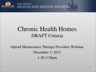Chronic Health Homes DRAFT Criteria