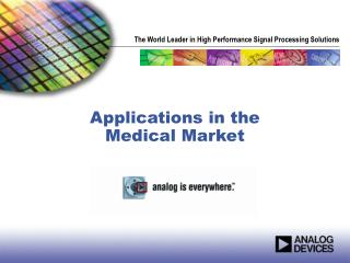applications in the  medical market