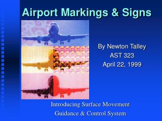 Airport Markings  Signs