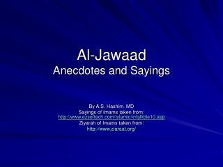 Al-Jawaad Anecdotes and Sayings