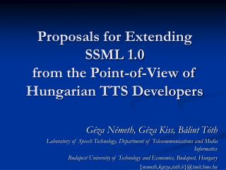 Proposals for Extending  SSML 1.0  from the Point-of-View of Hungarian TTS Developers
