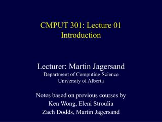 CMPUT 301: Lecture 01 Introduction