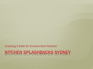 Kitchen Splashbacks Creating A Safe for Environment Kitchen