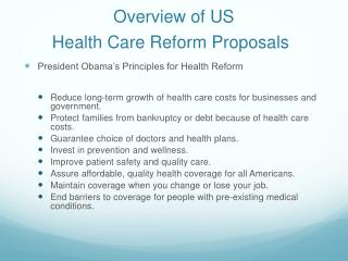 Overview of US  Health Care Reform Proposals