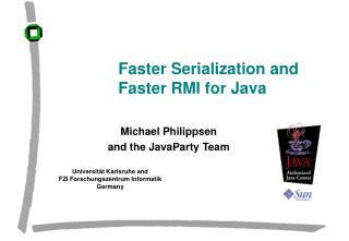 Faster Serialization and Faster RMI for Java