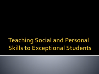 teaching social and personal skills to exceptional students