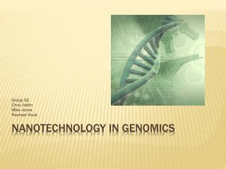 Nanotechnology in Genomics