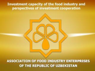 ASSOCIATION OF FOOD INDUSTRY ENTERPRISES  OF THE REPUBLIC OF UZBEKISTAN