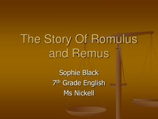 The Story Of Romulus and Remus