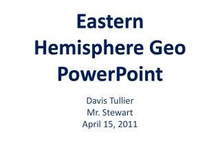 Eastern Hemisphere Geo PowerPoint