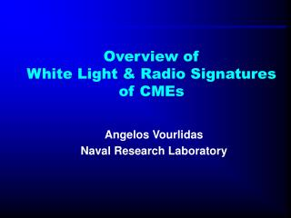 Overview of  White Light  Radio Signatures of CMEs
