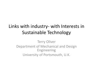 Links with industry- with Interests in Sustainable Technology