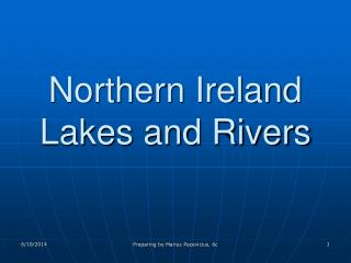 Northern Ireland  Lakes and Rivers