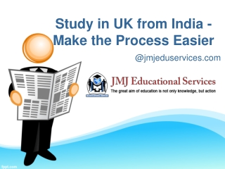 Study in UK from India - Make the Process Easier