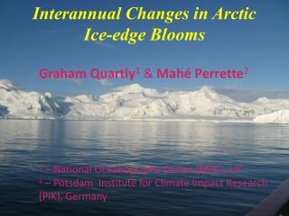 Interannual Changes in Arctic Ice-edge Blooms