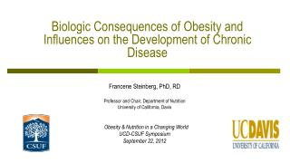 Biologic Consequences of Obesity and Influences on the Development of Chronic Disease