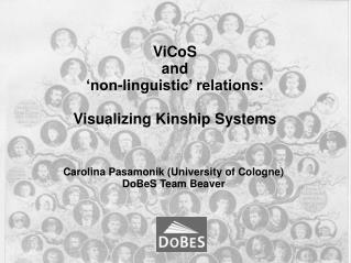 ViCoS and  non-linguistic  relations:  Visualizing Kinship Systems