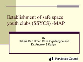 Establishment of safe space youth clubs SSYCS -MAP