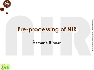 Pre-processing of NIR