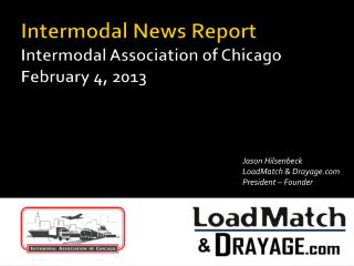 Intermodal News Report Intermodal Association of Chicago February 4, 2013