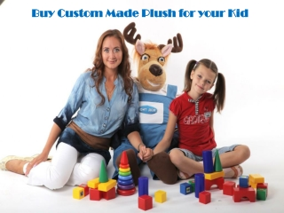 Buy Custom Made Plush for your Kid
