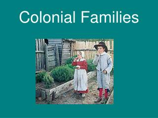 Colonial Families